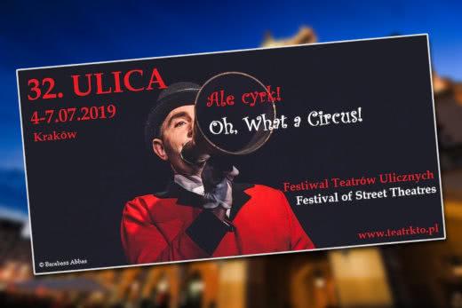32. ULICA w Krakowie - lipiec 2019
